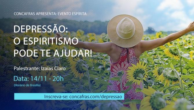 """""""Depressão: o Espiritismo pode te ajudar!"""" é tema de webinar gratuito organizado pela Concafras"""